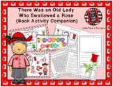 There Was an Old Lady Who Swallowed a Rose (Book Activity Companion)