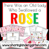 There Was an Old Lady Who Swallowed a Rose Literacy and Math