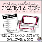 There Was an Old Lady Who Swallowed a Rose: Predictions Activity