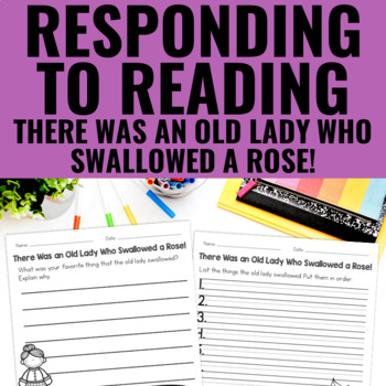There Was an Old Lady Who Swallowed a Rose! - Reading Response