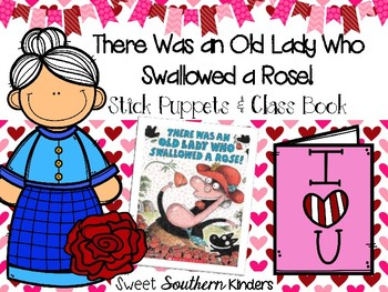 There Was an Old Lady Who Swallowed a Rose Stick Puppets & Writing Activity