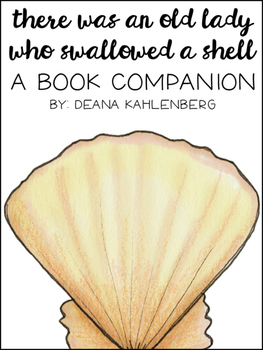 There Was an Old Lady Who Swallowed a Shell {Book Companion}
