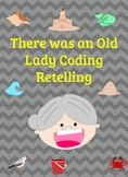 There Was an Old Lady Who Swallowed a Shell Coding to Retell