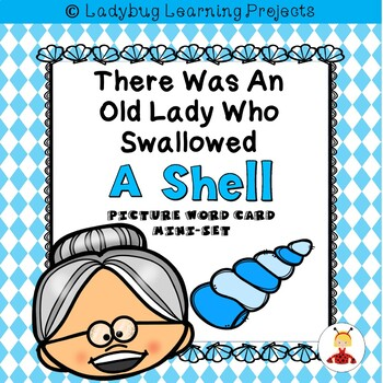 There Was an Old Lady Who Swallowed a Shell  (Mini Picture Vocabulary Card Set)
