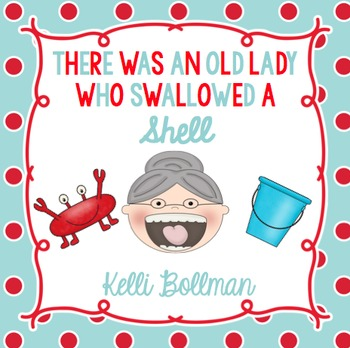 There Was an Old Lady Who Swallowed a Shell! {Mini Unit}