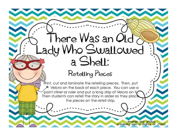 There Was an Old Lady Who Swallowed a Shell: Retelling Pieces