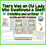 There Was an Old Lady Who Swallowed a Shell! {retelling an