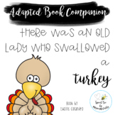 There Was an Old Lady Who Swallowed a Turkey Adapted Book