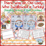 There Was an Old Lady Who Swallowed a Turkey! {Retelling,