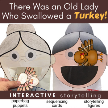 There Was an Old Lady Who Swallowed a Turkey Puppets, Storytelling, & Sequencing