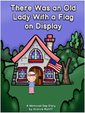 There Was an Old Lady With a Flag on Display: Memorial Day Book and Lit Unit