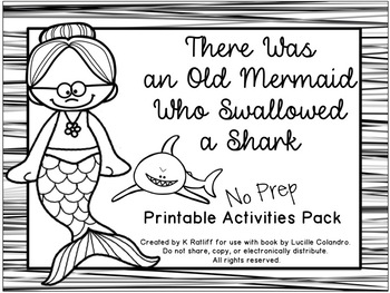 There Was an Old Mermaid Who Swallowed A Shark: No-Prep Book Companion