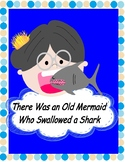There Was an Old Mermaid Who Swallowed a Shark!  --  A Reader's Theater