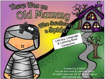 There Was an Old Mummy Who Swallowed a Spider: Language/Literacy Book Companion