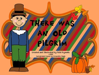 There Was an Old Pilgrim: A Thanksgiving Literacy Unit