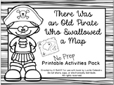 There Was an Old Pirate Who Swallowed A Map: No-Prep Book Companion