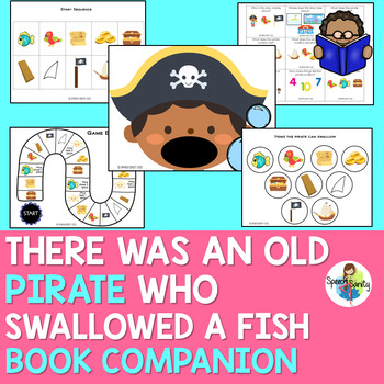 There Was an Old Pirate Who Swallowed a Fish: Book Companion