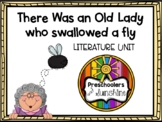 There Was an Old lady Who Swallowed a Fly (Literature Unit)