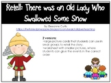 There Was an old Lady Who Swallowed Some Snow
