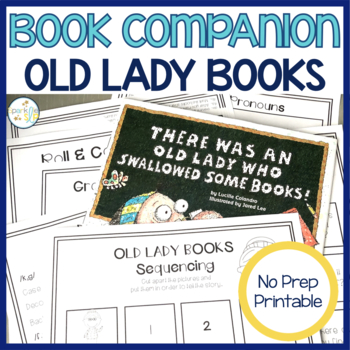 There Was an Old Lady Who Swallowed Some Books Print and Go Speech and Language