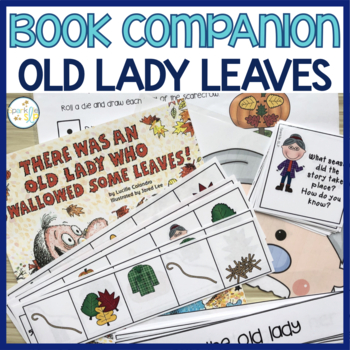 Language and Literacy:  There Was an Old Lady Who Swallowed Some Leaves