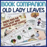 There Was an Old Lady Who Swallowed Some Leaves:  Language and Literacy