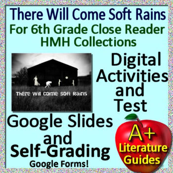There Will Come Soft Rains 6th Grade HMH Collections Close Reader Activities HRW
