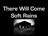 There Will Come Soft Rains Companion Digital Presentation