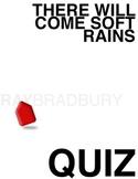 There Will Come Soft Rains Quiz