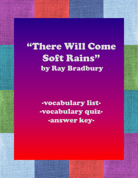 There Will Come Soft Rains:  Vocabulary Packet