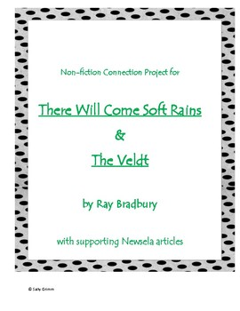 There Will Come Soft Rains and The Veldt by Ray Bradbury Nonfiction Activity