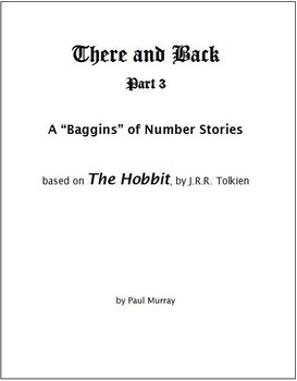 """There and Back, Part 3:  Word Problems from """"The Hobbit"""""""