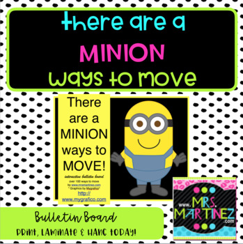 There are a MINION ways to MOVE!