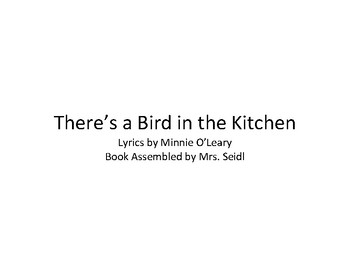 There is a Bird in the Kitchen