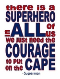 There is a Superhero in ALL of Us --- Superman Quote --- Motivational Poster
