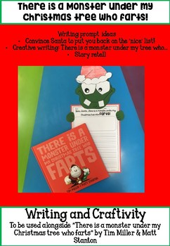 There is a monster under my Christmas tree who farts - Writing and Craftivity