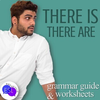 There is vs. There are:  ESL Grammar Guide and Worksheets