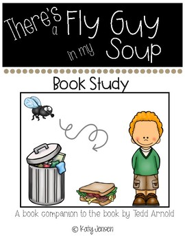 There's A Fly Guy In My Soup Book Companion