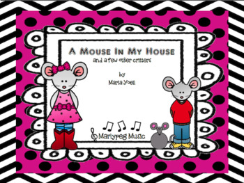 A Mouse In My House/High and Low Song/Primary Grades