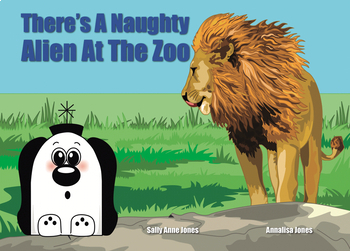 There's An Alien At The Zoo (Zoggy The Friendly Alien series) 3-7 years