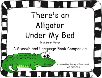 There's An Alligator Under My Bed: A Book Companion