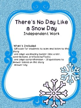 There's No Day Like a Snow Day Independent Work