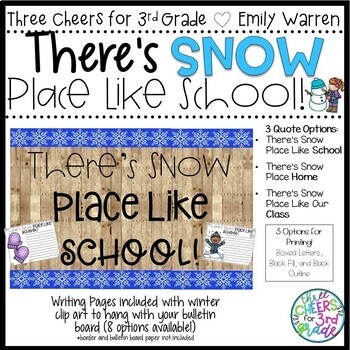There's SNOW Place Like School- Class Quote Kit and Writing Pages