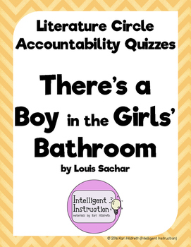 There's a Boy in the Girls' Bathroom: Lit Circle Accountability Quizzes