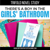 There's a Boy in the Girls' Bathroom Novel Study Unit
