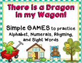 There's a Dragon in my Wagon!  Literacy Games & More!