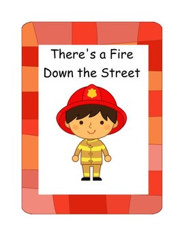 There's a Fire Down the Street Songbook and Mini-book Printable