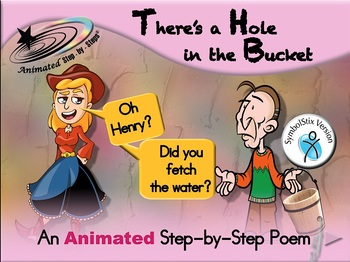 There's a Hole in the Bucket - Animated Step-by-Step Song - SymbolStix