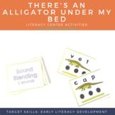 Literacy Center Activities - Alligator Under My Bed (Story