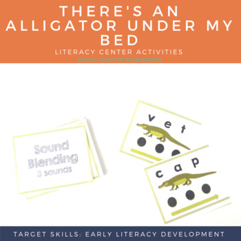 There's an Alligator Under My Bed Language & Literacy Activities